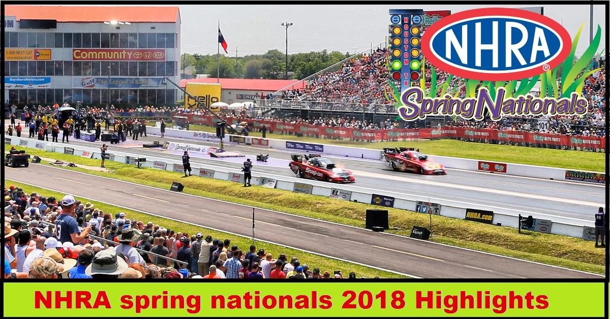NHRA spring nationals 2018 Highlights