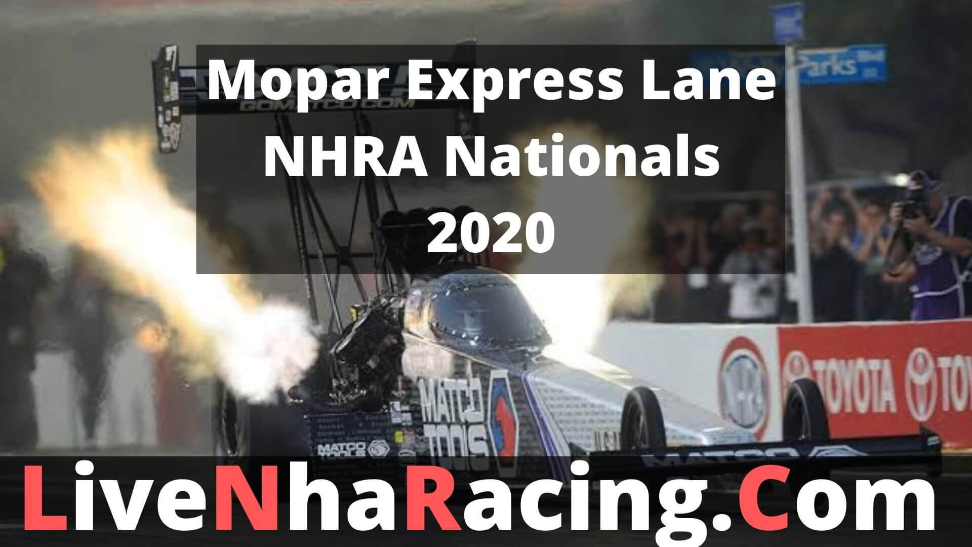 Mopar Express Lane NHRA Nationals Live Stream