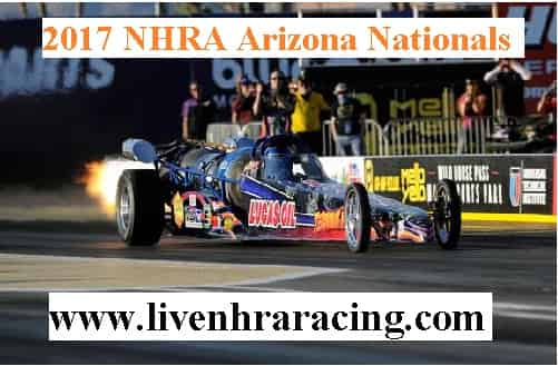 2017 Nhra Arizona Nationals live