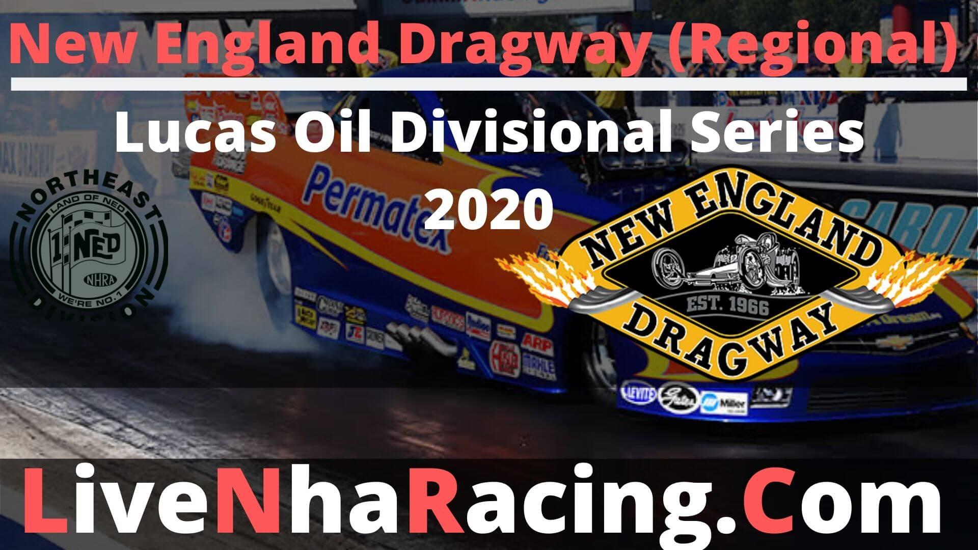 New England Dragway Live Stream   Lucas Oil NHRA 2020
