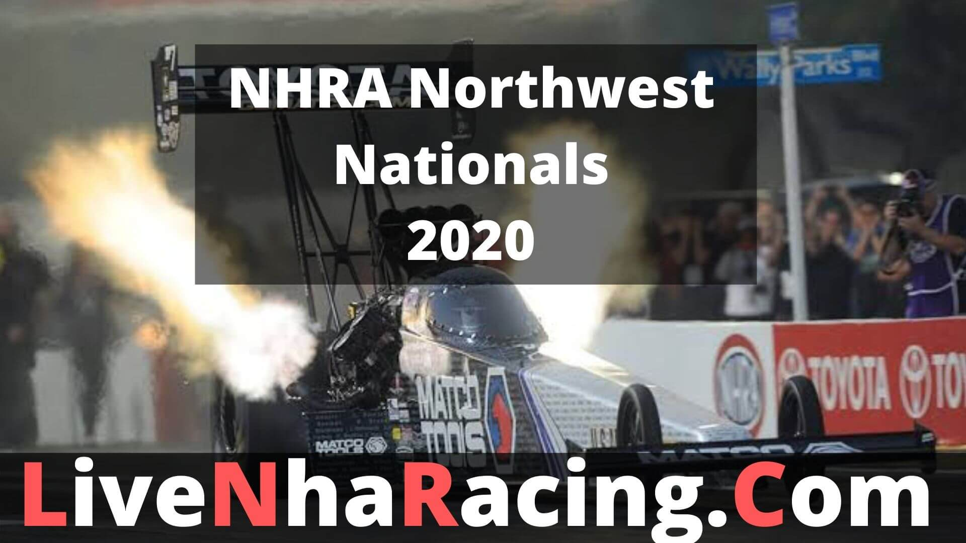 NHRA Northwest Nationals - Friday Nitro Live Stream 2020