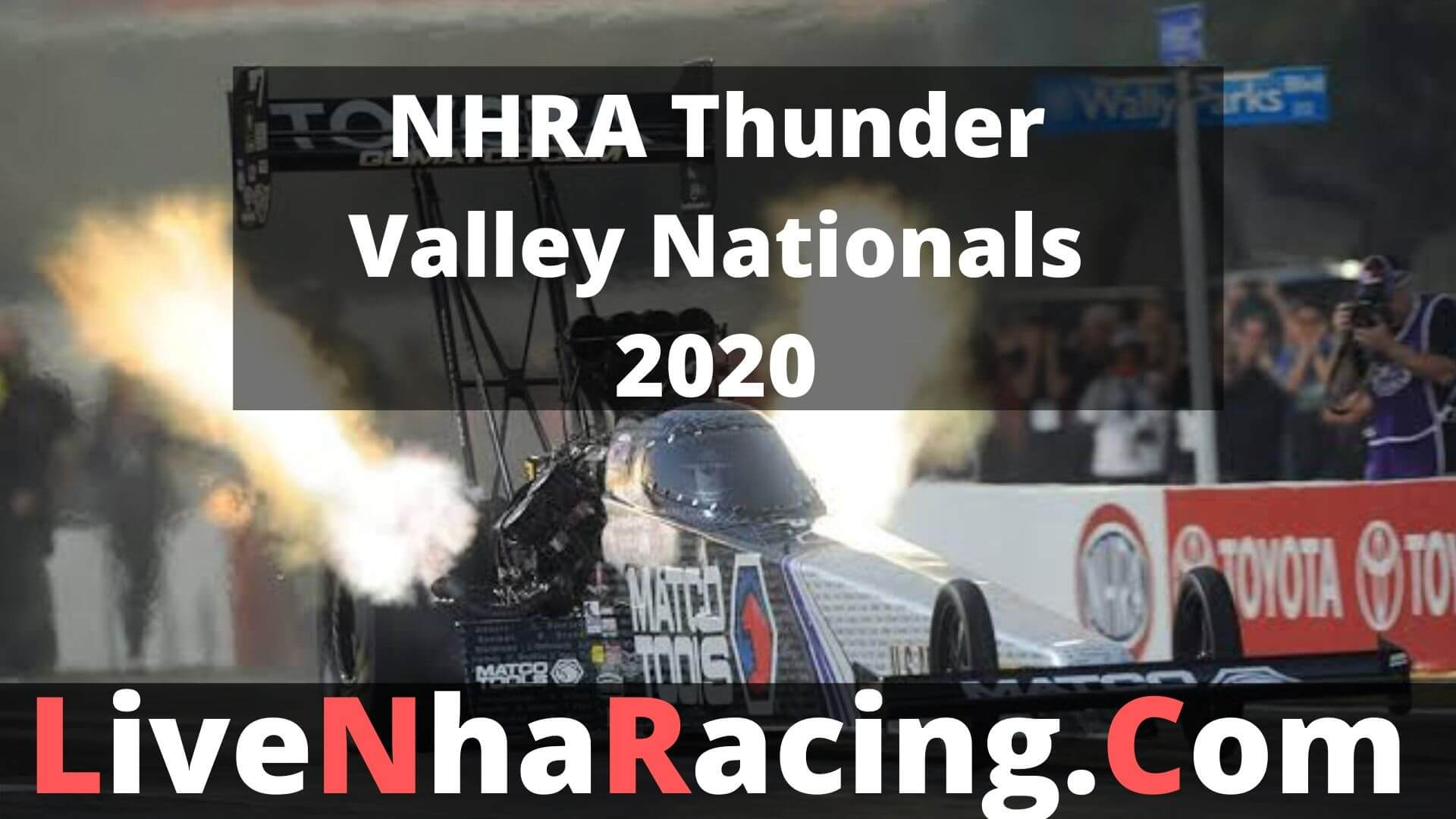 NHRA Thunder Valley Nationals - Saturday Nitro Live Stream 2020