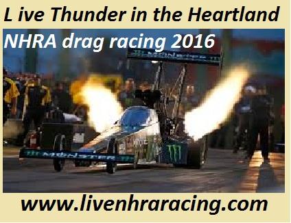 Live Thunder in the Heartland Nhra drag racing 2016