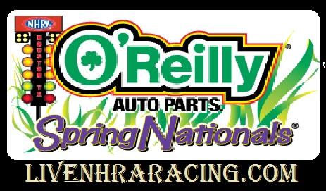 O Reilly Auto Parts Spring Nationals