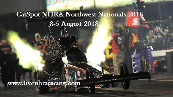 CatSpot NHRA Northwest Nationals 2018 Live Stream