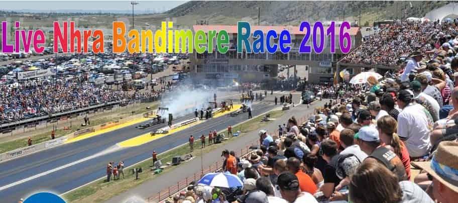 Live Nhra Bandimere Race 2016
