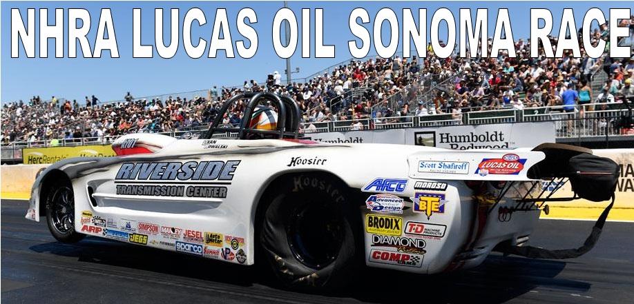 NHRA Lucas Oil Sonoma Race Live